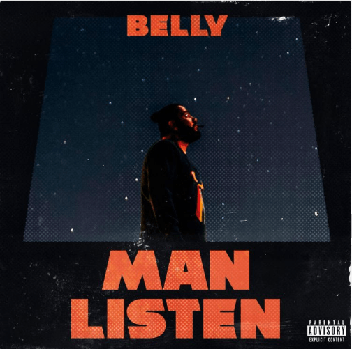 New Music: Belly – Man Listen [Audio]