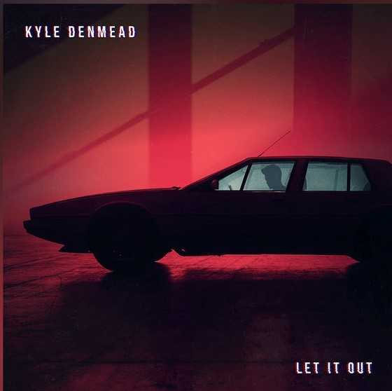 "Kyle Denmead drops new single ""Let It Out"""
