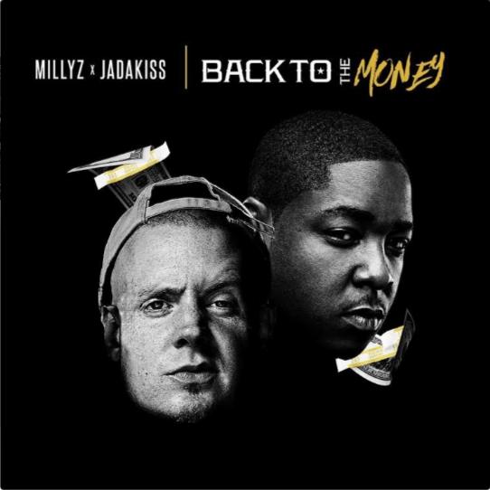 Millyz – Back to the Money Feat. Jadakiss [Audio]