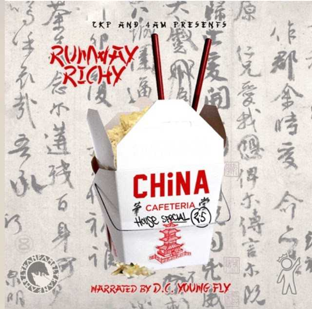 Runway Richy & DC Young Fly – China Cafeteria 2.5 [Mixtape]