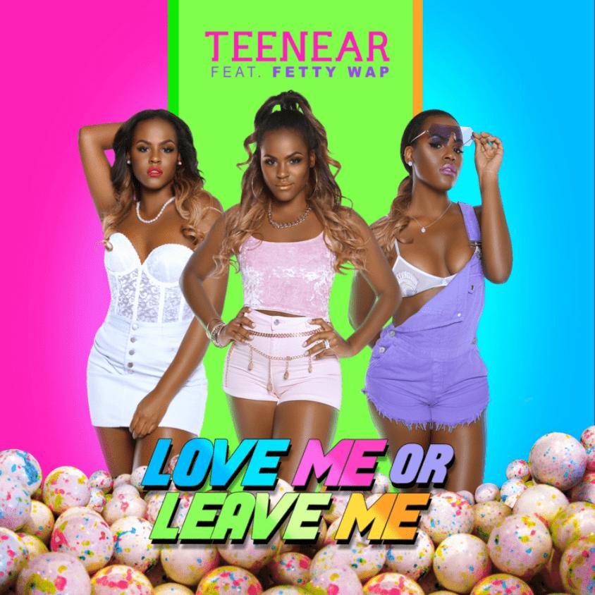 Teenear – Love Me or Leave Me (feat. Fetty Wap) [Audio]