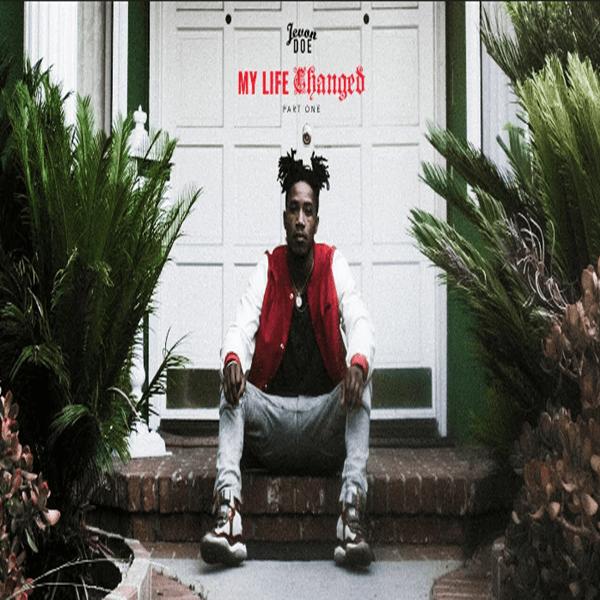 EP Stream: Jevon Doe – My Life Changed Part 1 [Audio]