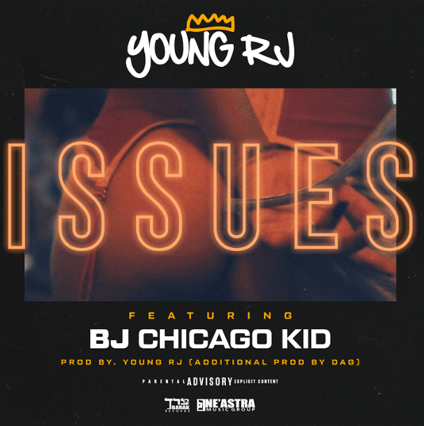 """Young RJ Grabs BJ the Chicago Kid for the Banger """"ISSUES"""""""