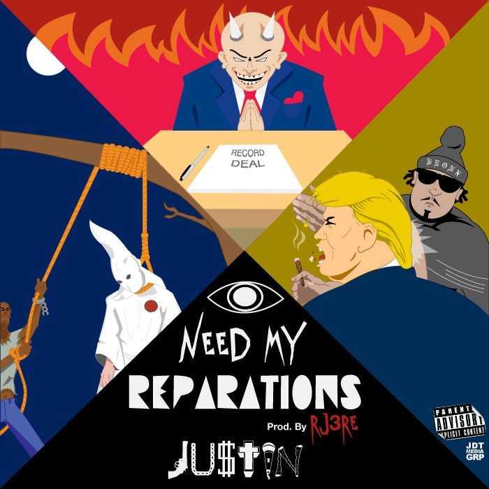 "JU$TIN – ""I Need My Reparations"" [Audio]"