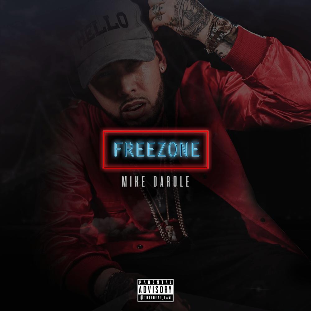 West Coast Hip Hop Artist Mike Darole Drops New EP 'FREEZONE'