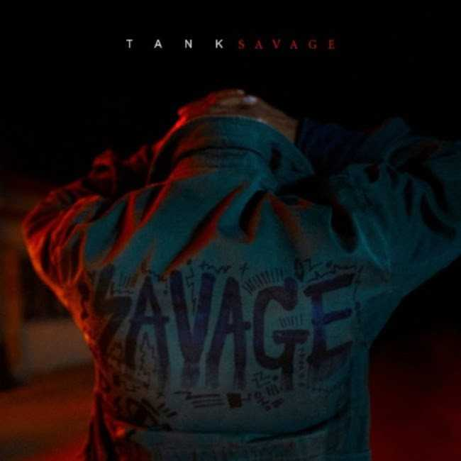 "R&B SINGER TANK UNLEASHES NEW ALBUM ""SAVAGE"""