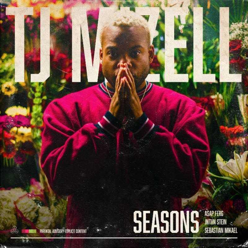 "TJ Mizell Releases Debut Original Song ""Seasons"" Feat. A$AP Ferg"