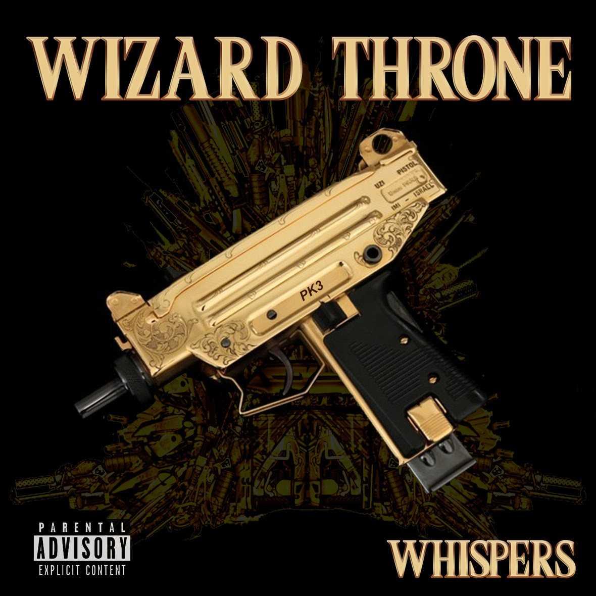 "WHISPERS – ""WIZARD THRONE"" (PK3) [AUDIO]"