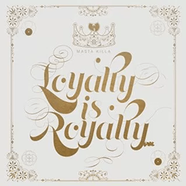 Album Stream: Masta Killa – Loyalty Is Royalty [Audio]