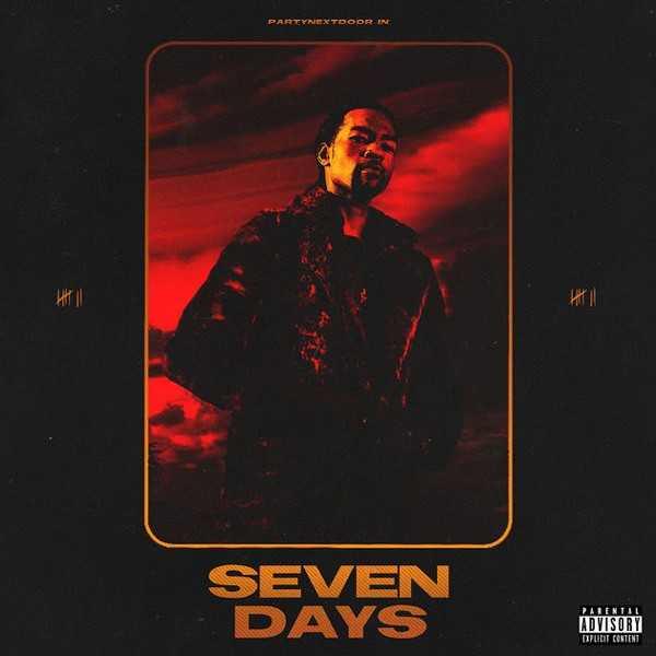 Album Stream: PartyNextDoor – Seven Days [Audio]