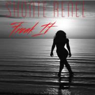 New Music: Shonte Renee – Freak It [Audio]