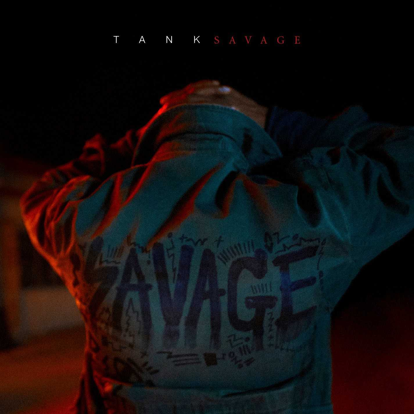"TANK IS SET TO DROP NEW ALBUM ""SAVAGE"" SEPTEMBER 29"