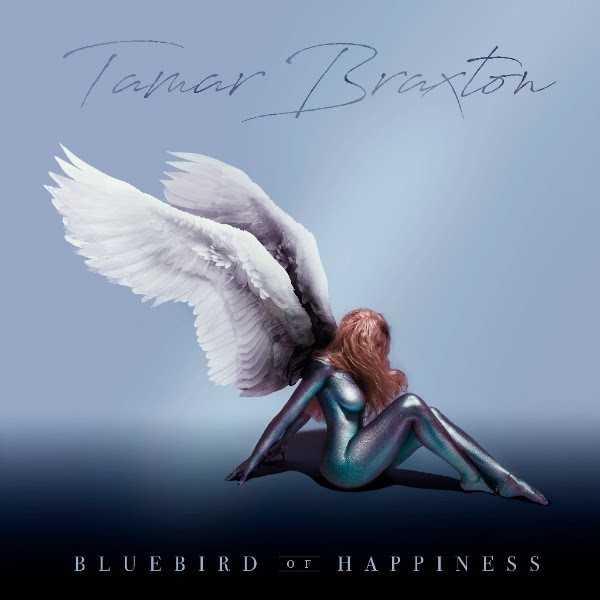 Album Stream: TAMAR BRAXTON – Bluebird of Happiness