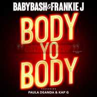 "Baby Bash & Frankie J – ""Body Yo Body"" ft. Kap G and Paula Deanda"