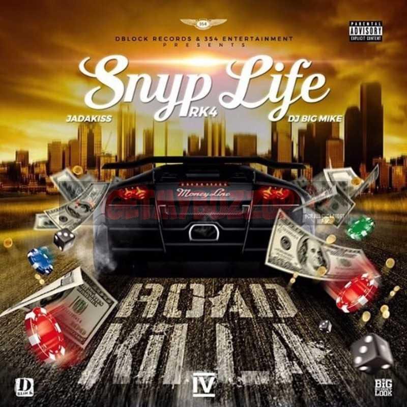 New Music: Snyp Life – Road Killa 4 [Mixtape]