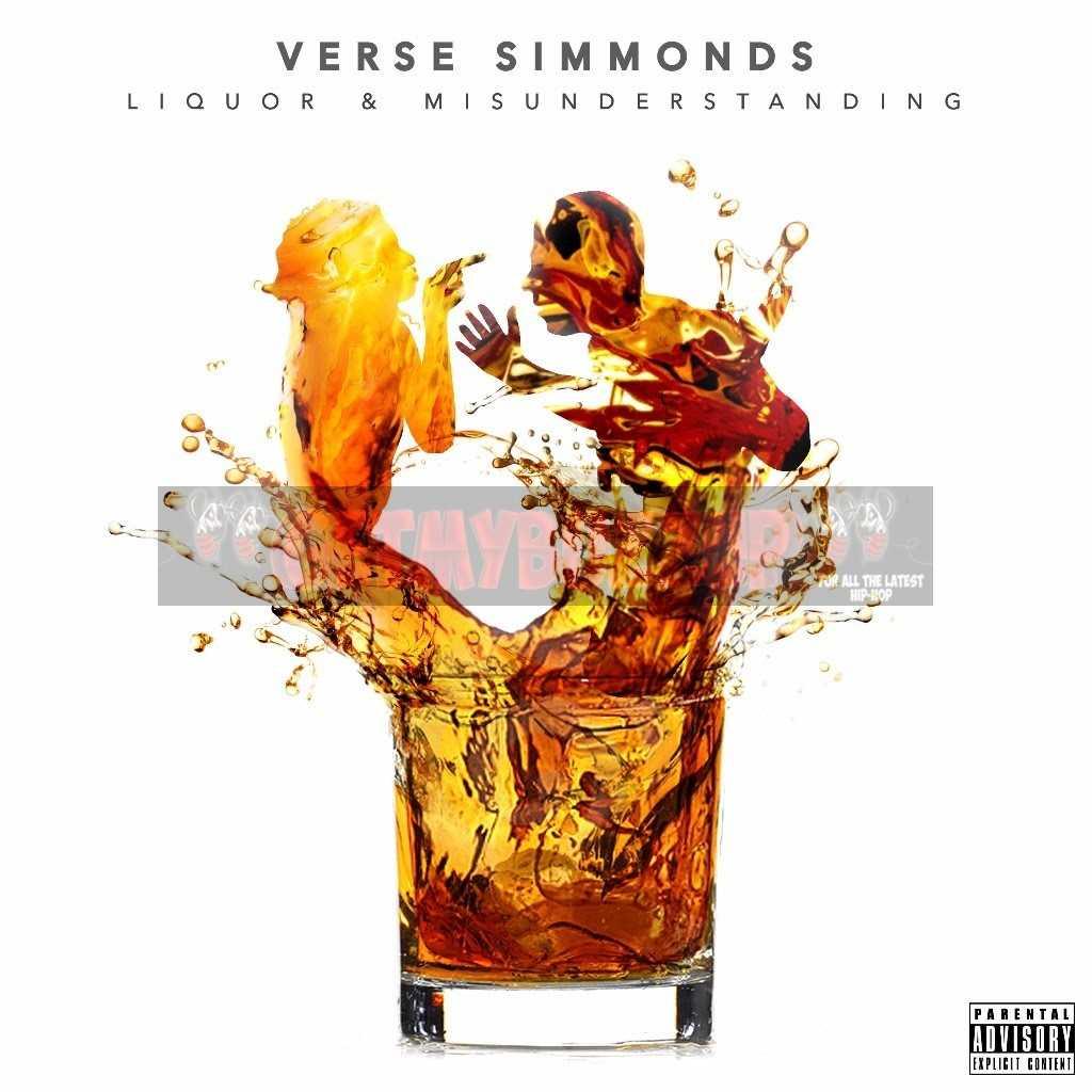 "Verse Simmonds – ""Liquor & Misunderstanding"" [Audio]"