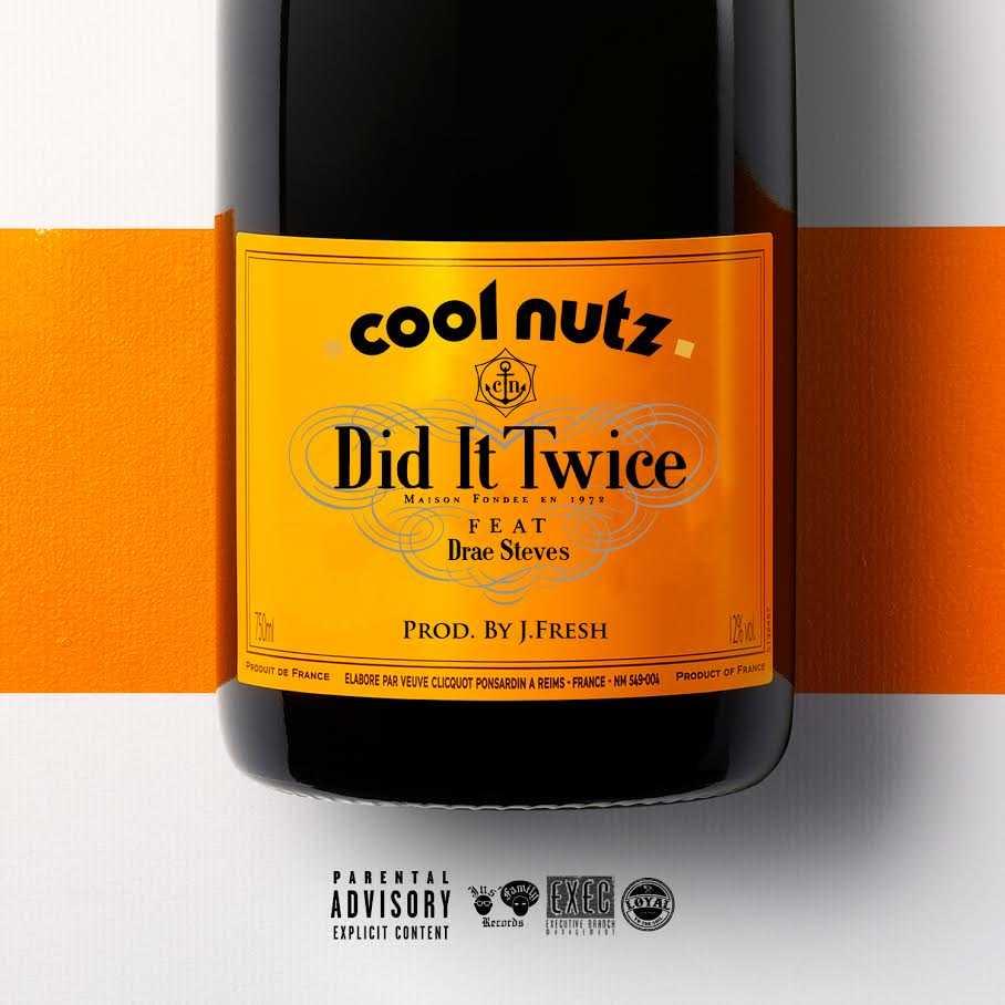 Cool Nutz – Did It Twice ft. Drae Steves [Audio]