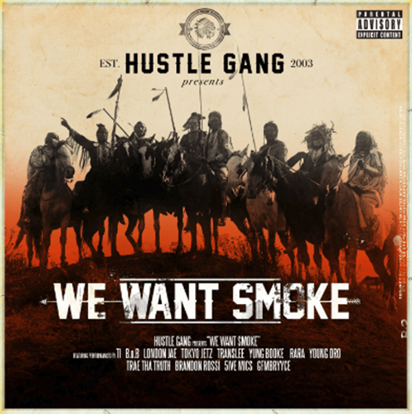 New Album: Hustle Gang – We Want Smoke [Audio]
