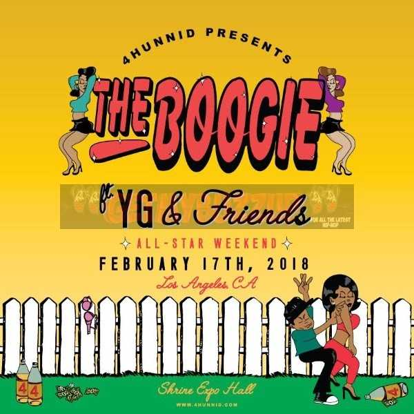 """YG ANNOUNCES FIRST ANNUAL """"THE BOOGIE""""  – KICKING OFF NBA ALL STAR WEEKEND"""