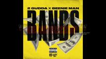 "2 Gudda feat. Beenie Man – ""Bands"" [Audio]"