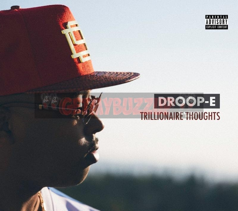 "Droop-E Reveals New Project ""Trillionaire Thoughts"" Artwork"
