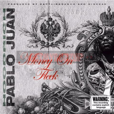 Hoodrich Pablo Juan – Money On Fleek [Audio]