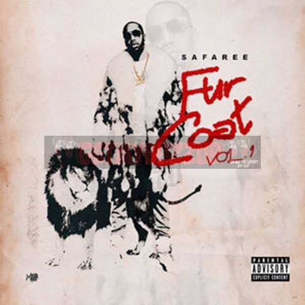SAFAREE – FUR COAT VOL. 1 [MIXTAPE]