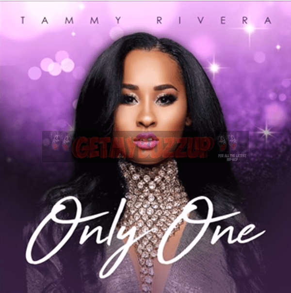 New Music: 👩🎤 Tammy Rivera – Only One #LHHATL 🎶 [Audio]