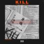 CHAZ FRENCH – KILL Vol 1: A DMV Original [MIXTAPE]