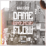 """Dave East Drops Two New Tracks """"Dame Grease Flow"""" & """"Ain't No N*gga"""" Feat. Ms. Hustle [Audio]"""