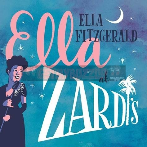 """Unreleased Ella Fitzgerald Live Album, """"Ella At Zardi's,"""" Unearthed From Verve's Vaults 60+ Years Later In Celebration Of Jazz Legend's Centennial"""