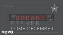 Jordan Fisher – Come December [Audio]