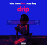 Luke James ft. A$AP Ferg – Drip (Remix) [Audio]