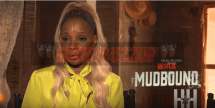 Mary J. Blige Talks using Her Divorce To Deliver her Performance In 'Mudbound' [Interview]