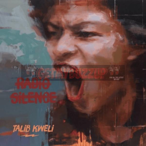 Album Stream: Talib Kweli – Radio Silence [Audio]