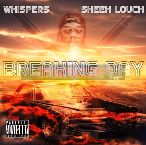 Whispers ft. Sheek Louch – Breaking Day [Audio]