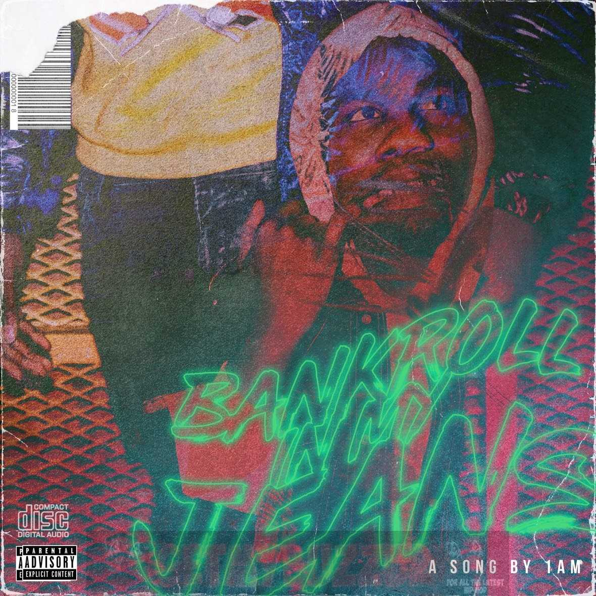 """1AM Comes Through With """"Bankroll In My Jeans""""! [Audio]"""