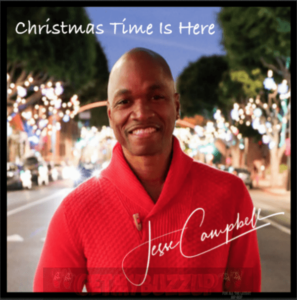 Jesse Campbell Reminds Us That Christmas Time is Here [Audio]