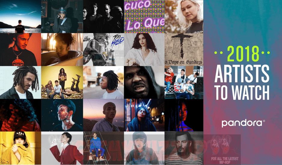 Pandora RevealsArtists to Watch in 2018