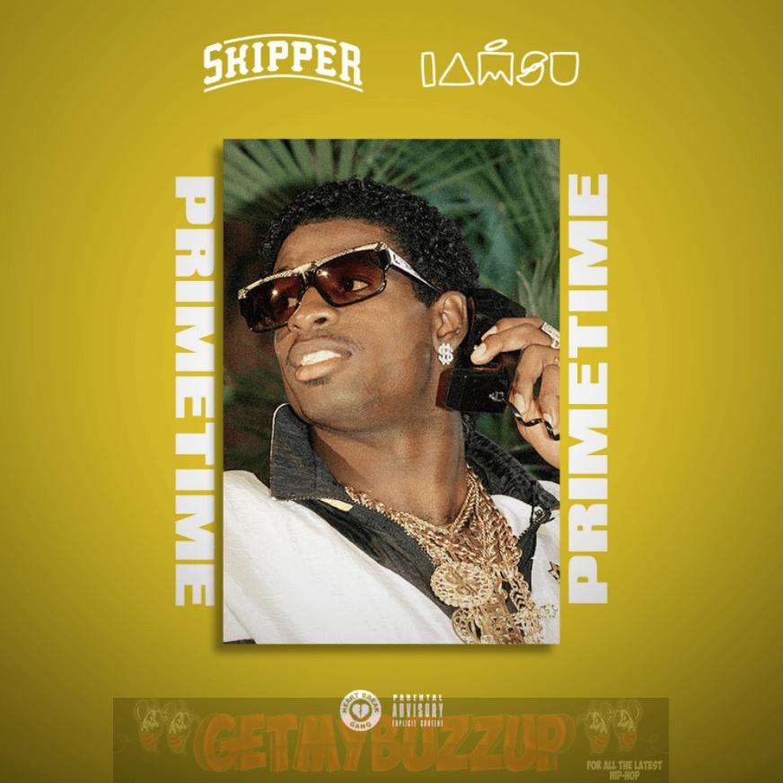 Skipper – Primetime (feat. Iamsu!) [Audio]