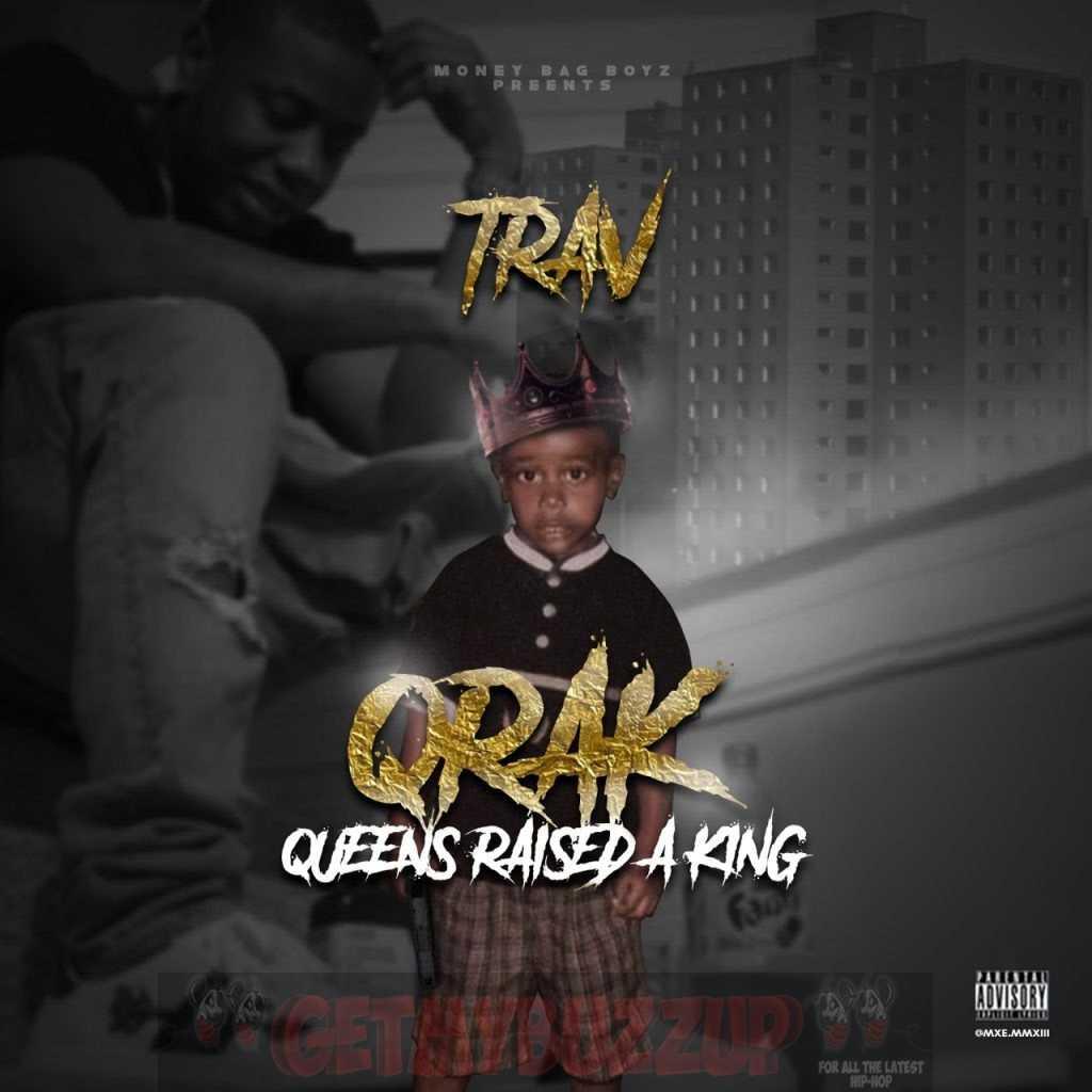 Album Stream: Trav – QRAK (Queens Raised a King) [Audio]