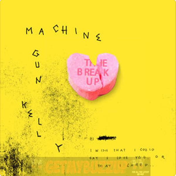 Machine Gun Kelly – The Break Up [Audio]