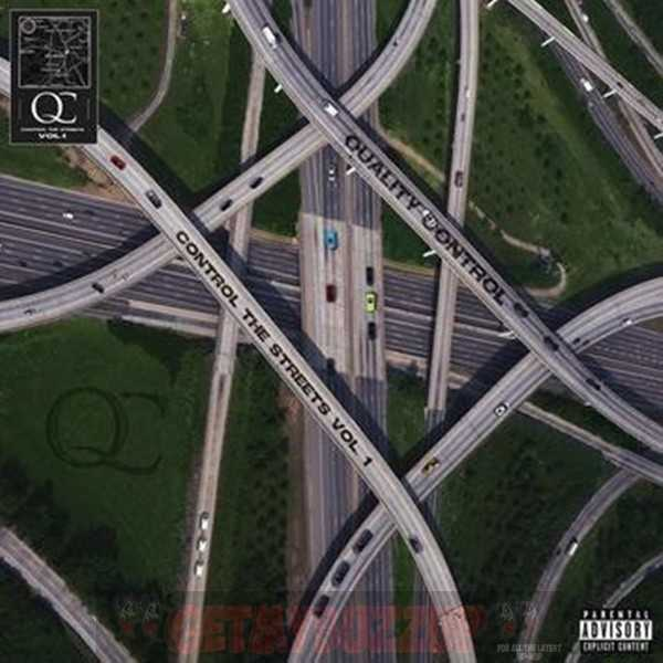 New Project: Quality Control – Control The Streets Vol. 1 (Compilation) [Audio]
