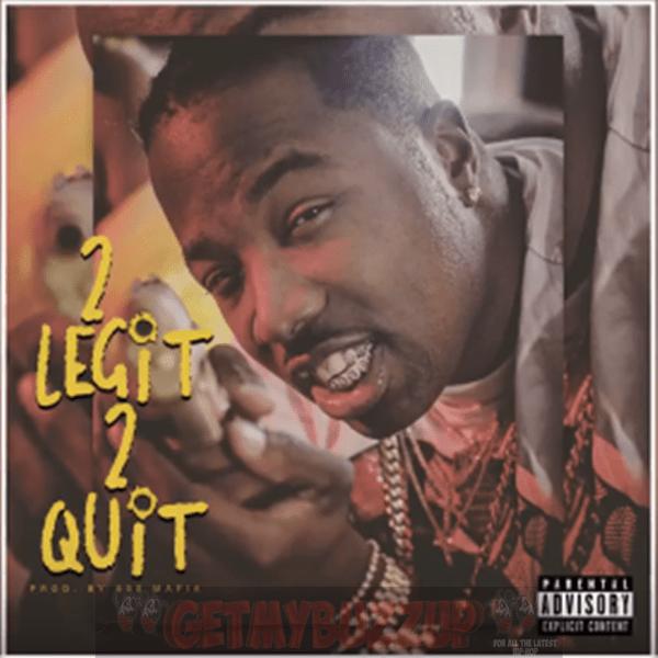 Troy Ave – 2 Legit 2 Quit [Audio]