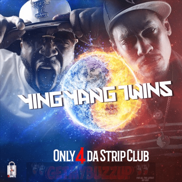 YING YANG TWINS – ONLY 4 DA STRIP CLUB [AUDIO]
