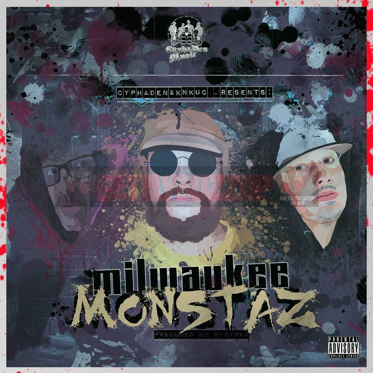CDM Presents Milwaukee Monstaz LP prod by Dcypha [Audio]