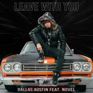 """Dallas Austin – """"Leave With You"""" (ft. Novel) [Lyric Video]"""