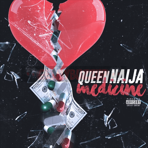 Queen Naija – Medicine [AUDIO]