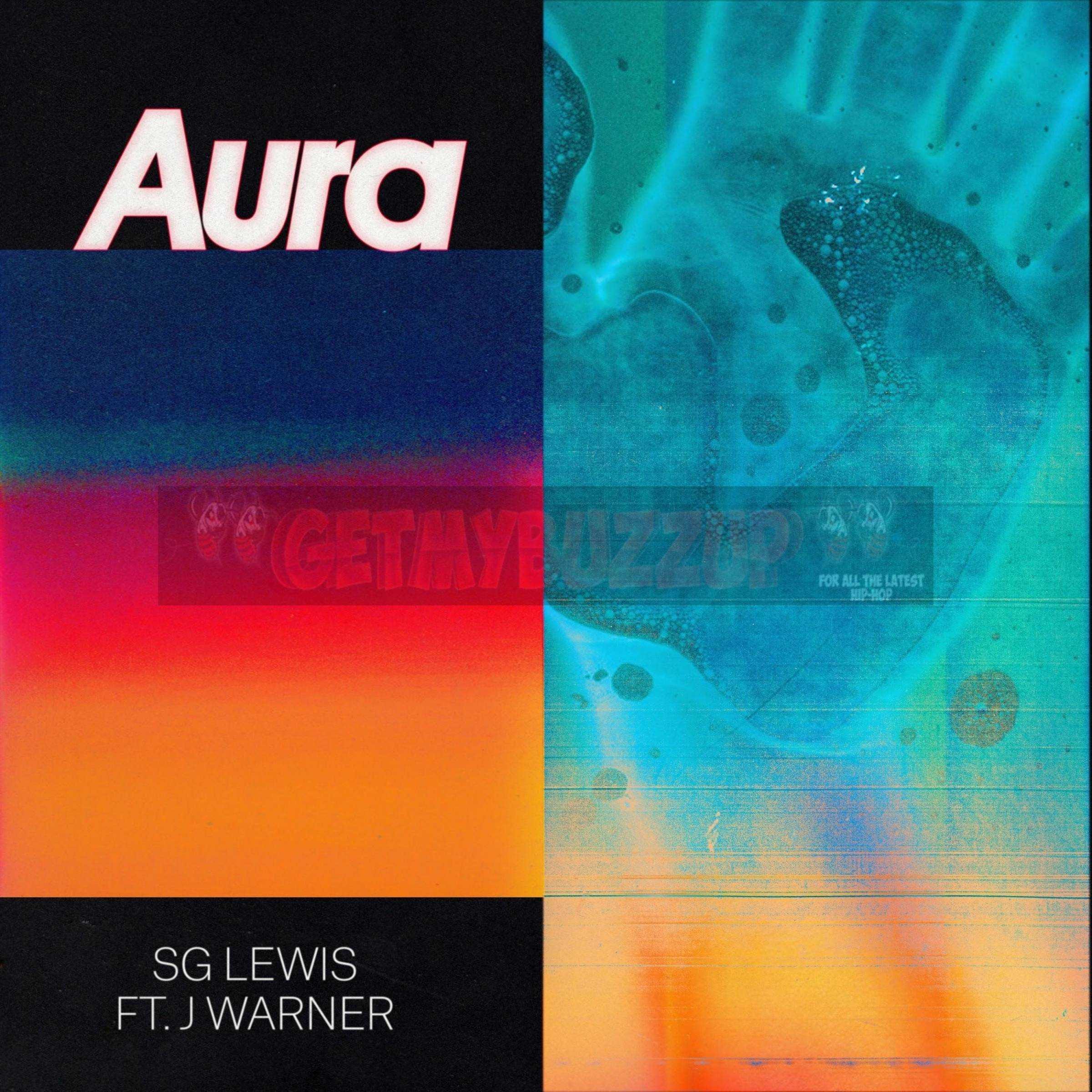 SG LEWIS RELEASES 'AURA' FT. J WARNER [AUDIO]