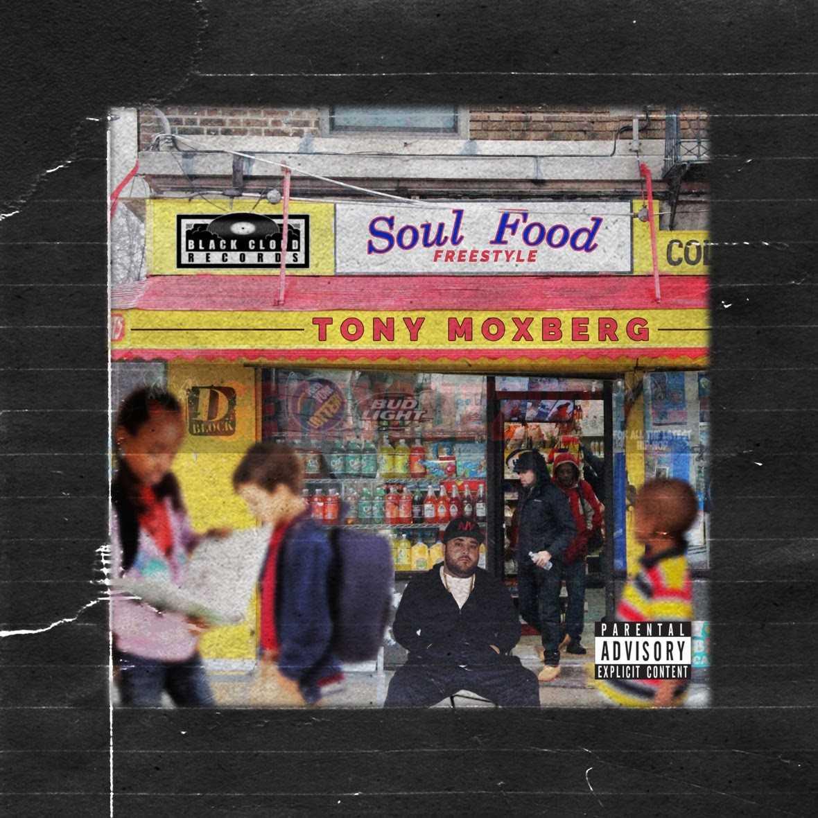 Tony Moxberg – 'Soul Food' (Freestyle) [Audio]
